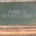 A dancin the garden